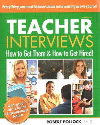Teacher Interviews By Pollock, Robert
